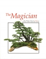 The Magician. The Bonsai Art of Kimura 2.