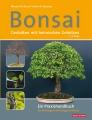 Bonsai – Gestalten mit heimischen Gehölzen (2., aktualisierte Auflage)